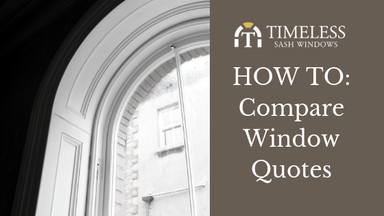 HOW TO Compare Window Quotes