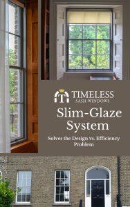 Timeless Sash Windows Slim Glaze System